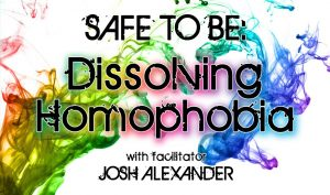 Safe to Be: Dissolving Homophobia @ Strut | San Francisco | California | United States